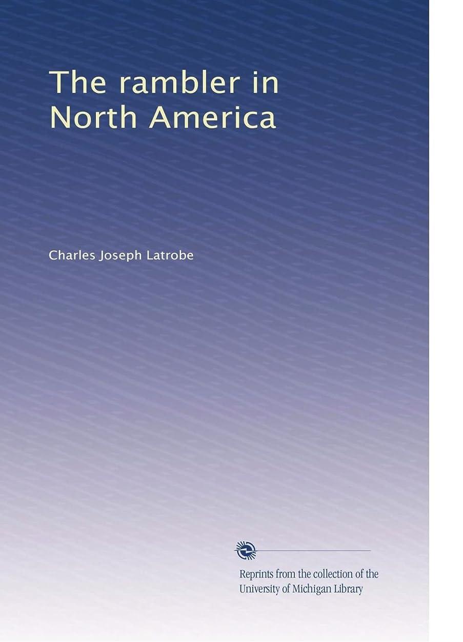 ネストコンパクトそれThe rambler in North America (Vol.1)
