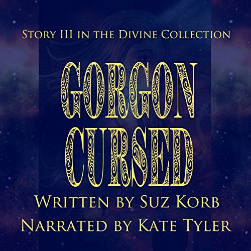 Gorgon Cursed: Story III in the Divine Collection audiobook cover art