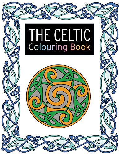 The Celtic Colouring Book (The Colouring Book Series)
