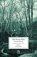 The Piazza Tales (Broadview Editions)