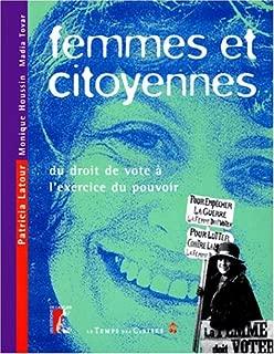 Femmes et citoyennes: Du droit de vote à l'exercice du pouvoir (Le Temps des cerises) (French Edition)