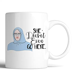 Mean Girls She Doesn't Even Go Here 11oz Coffee Tea Mug Gifts