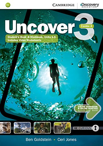 Uncover 3 - Combo a - With Online Workbook and Online Practice