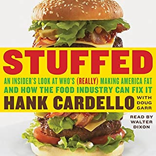 Stuffed: An Insider's Look at Who's (Really) Making America Fat and How the Food Industry Can Fix It audiobook cover art
