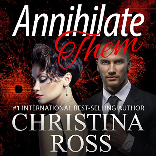 Annihilate Them audiobook cover art