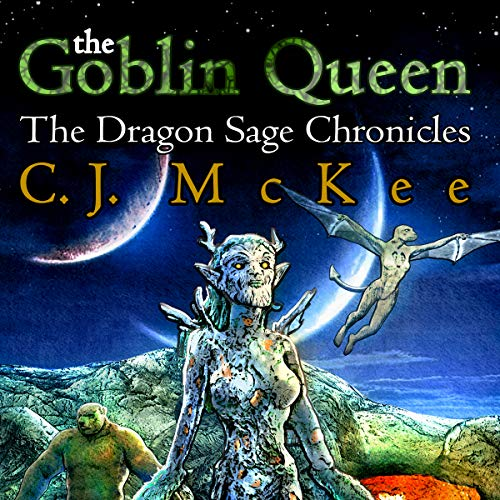The Goblin Queen: The Dragon Sage Chronicles                   By:                                                                                                                                 C.J. McKee                               Narrated by:                                                                                                                                 Wendy Anne Darling                      Length: 9 hrs and 9 mins     Not rated yet     Overall 0.0