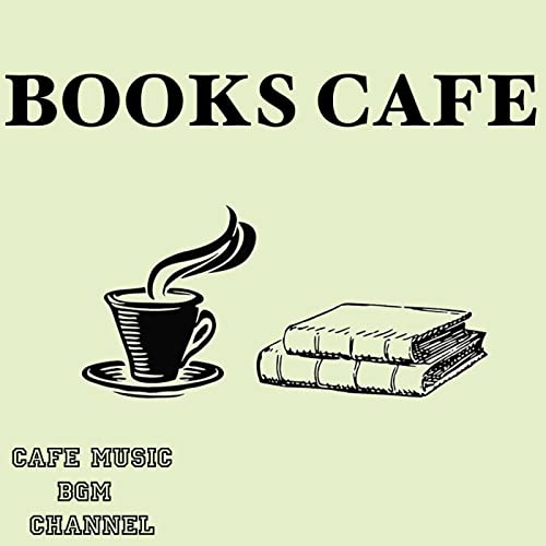 Books Cafe ~Relaxing Jazz & Bossa Nova Music~ by Cafe Music