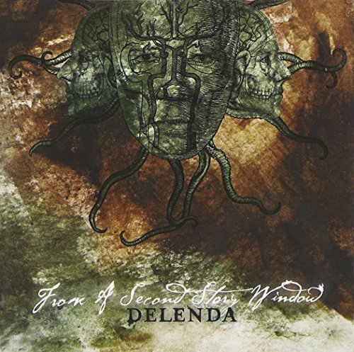 Delenda by From A Second Story Window (2006-07-10)