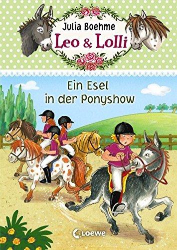 Leo & Lolli – Ein Esel in der Ponyshow: Band 4