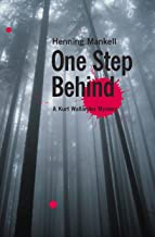 One Step Behind (Kurt Wallander Mystery Book 7)