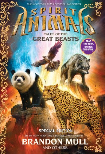 Spirit Animals: Special Edition: Tales of the Great Beasts (English Edition)