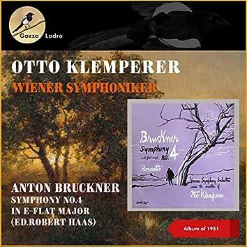 Anton Bruckner: Symphony No.4 In E-Flat Major (Ed.Robert Haas) (Album of 1951)