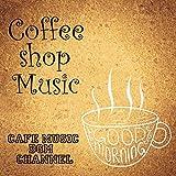 Coffee Shop Music Jazz & Bossa