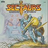 Mission of Friendship: Sectaurs Warriors of Symbion (A Big Looker Storybook b...