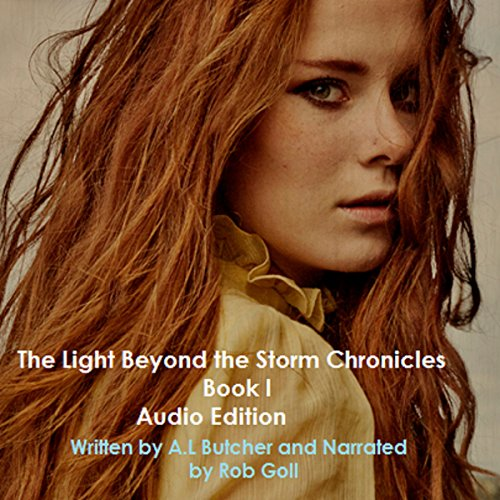 The Light Beyond the Storm Chronicles, Book 1 cover art