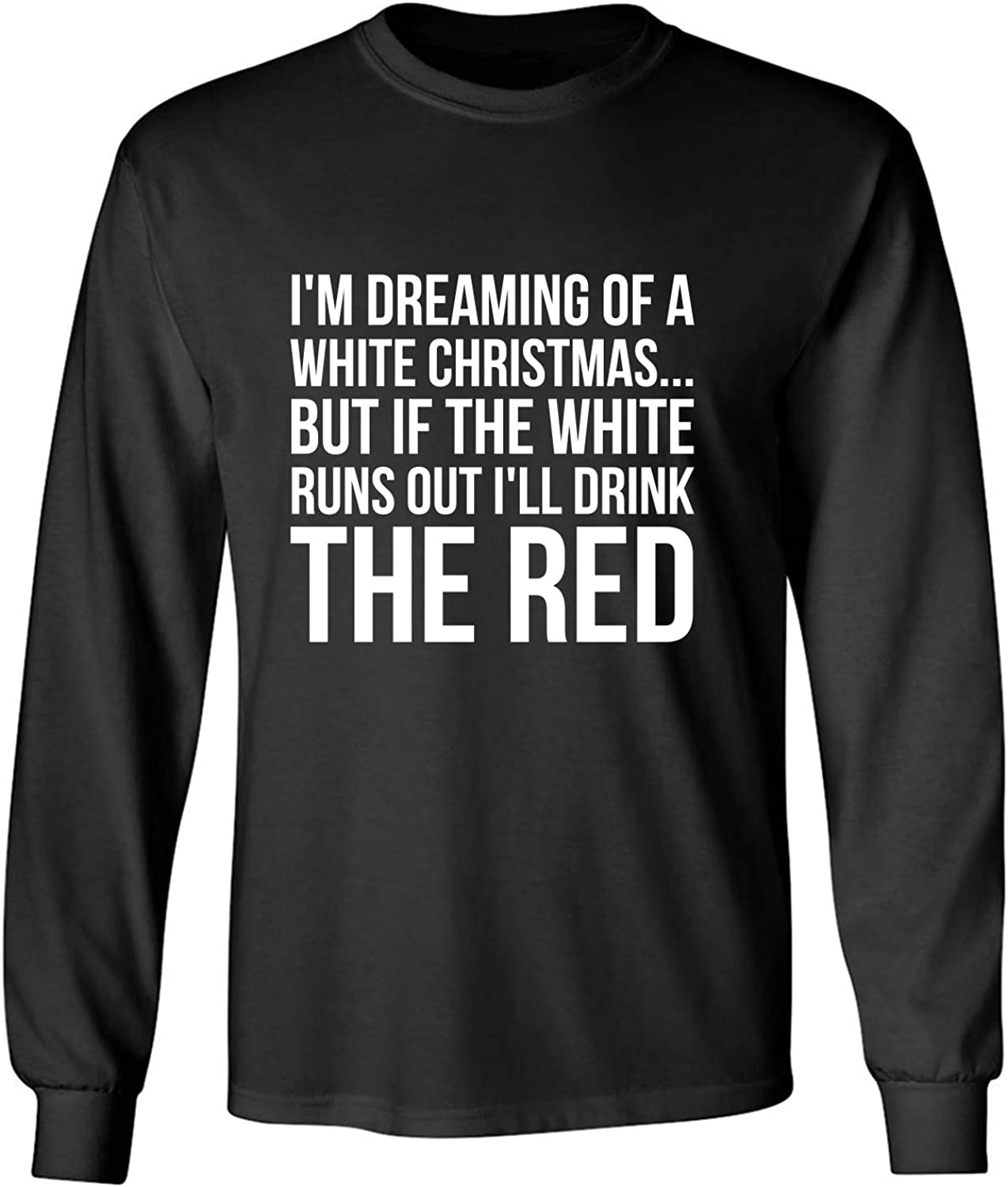 I'm Dreaming of A White Christmas Adult Long Sleeve T-Shirt in Black - XXXXX-Large