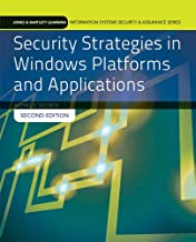 Security Strategies in Windows Platforms and Applications (Jones & Bartlett Learning Information Systems Security & Assurance Series)