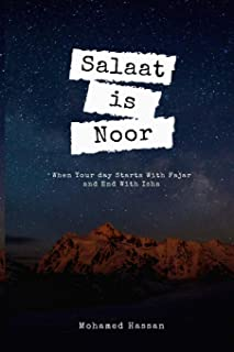 Salaat is Noor: A Prayer Journal For Kids is a Way to Cultivate a Path Towards Achieving your Salah Goals Successfully