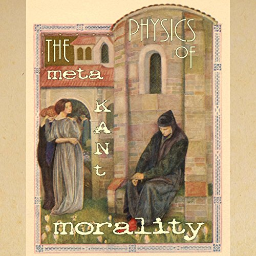 The Metaphysics of Morals audiobook cover art