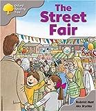 Oxford Reading Tree : the Street Fair (Oxford ReadingTree)