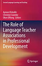 The Role of Language Teacher Associations in Professional Development (Second Language Learning and Teaching)