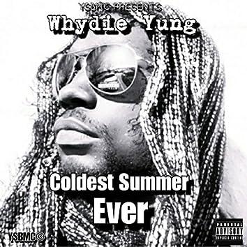 Coldest Summer Ever