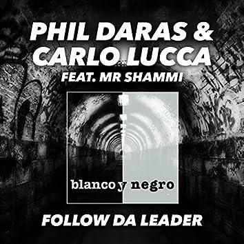 Follow da Leader