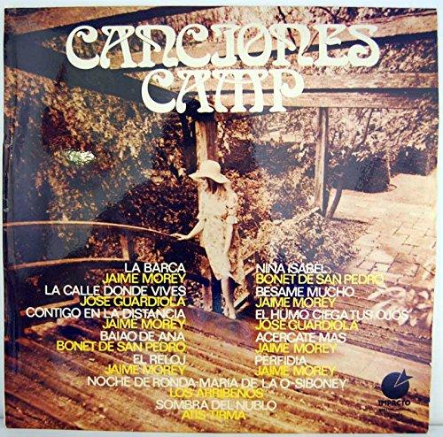 Canciones Camp. Jaime Morey, José Guardiola, Bonet de San Pedro, Los Arribeños,...