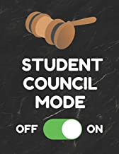 Student Council Mode: Journal or Notebook, 8.5 x 11 inches, 150 Pages, College Ruled Paper, Funny Cover