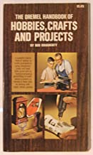 The Dremel Handbook of Hobbies, Crafts and Projects