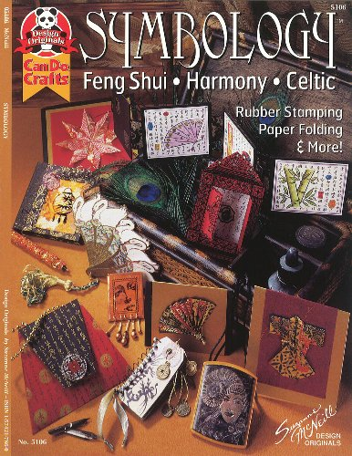 Symbology: Feng Shui, Harmony, Celtic - Ruber Stamping, Paper Folding & More