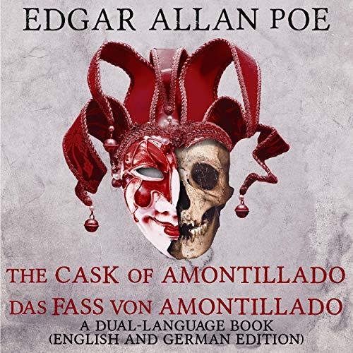 『The Cask of Amontillado - Das Fass von Amontillado』のカバーアート