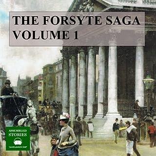 The Forsyte Saga, Volume 1 audiobook cover art