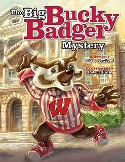 The Big Bucky Badger Mystery