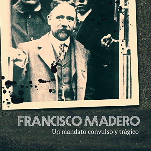 Francisco Madero copertina