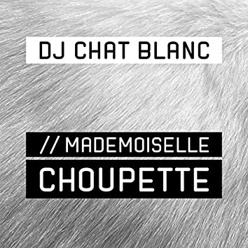 Mademoiselle Choupette