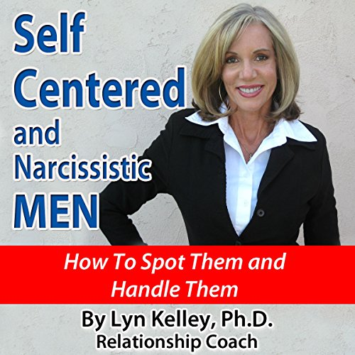 Self Centered and Narcissistic Men audiobook cover art