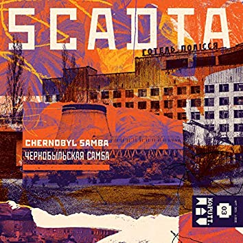 Chernobyl Samba