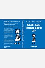What I have learned about Life: (6 years on from Asperger's and Me) Kindle Edition