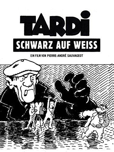 Tardi - Schwarz auf Weiss