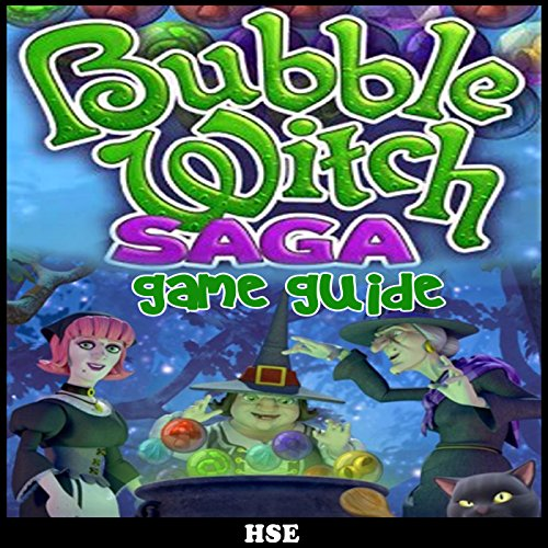 Bubble Witch Saga Game Guide audiobook cover art