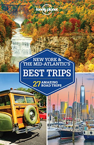Lonely Planet New York & the Mid-Atlantic's Best Trips (Travel Guide) (English Edition)