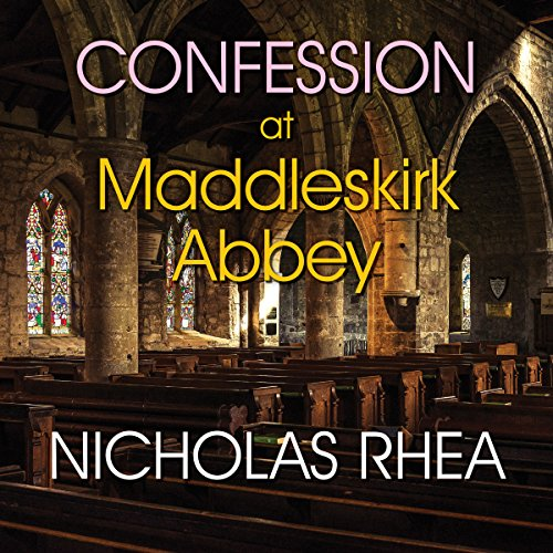 Confession at Maddleskirk Abbey audiobook cover art