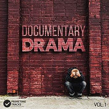 Documentary Drama, Vol. 1