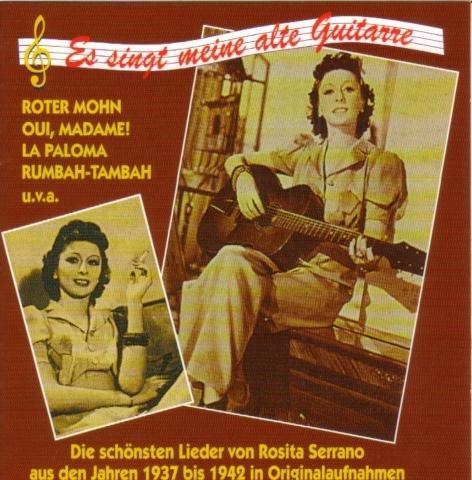 Es Singt Meine Alte Guitarre (Originalaufnahmen 1937-1942)