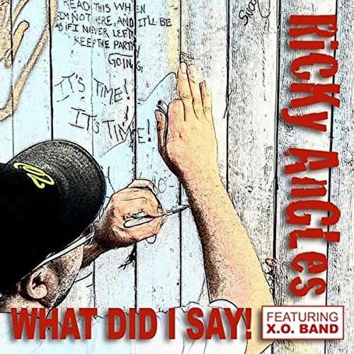 X.O. Band & Ricky Angles