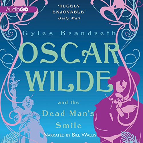 Oscar Wilde and the Dead Man's Smile cover art