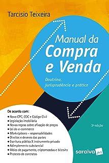 Manual da compra e venda - 3ª edição de 2018: Doutrina, jurisprudência e prática