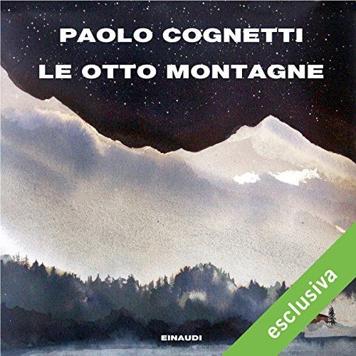 Le otto montagne Titelbild