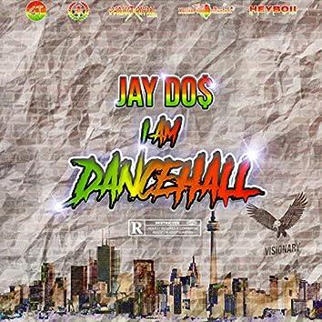 I Am Dancehall